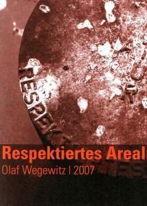 OlafWegewitz-RespektiertesAreal